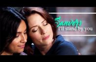 Alex & Maggie (Supergirl) – I'll Stand By You