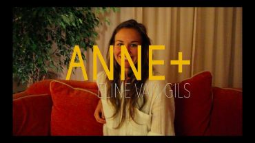 Anne+ – Behind The Scenes (Part 1) – Eline van Gils
