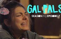 Gal Pals – Season 1, Episode 7 – Go Big or Go Home