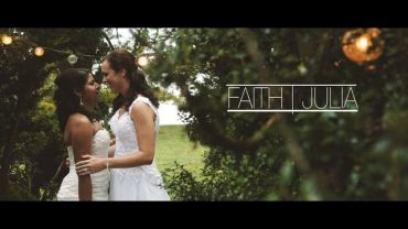 Faith and Julia: Wedding Highlight