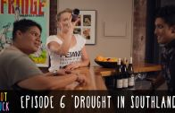 "Pot Luck – Episode 6 – ""Drought In Southland"""