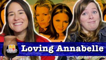 "Drunk Lesbians Watch ""Loving Annabelle"" (Feat. Mari Taren)"