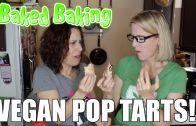Lacie & Robin – Baked Baking: Vegan Pop Tarts