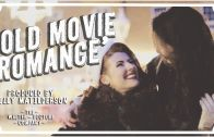 Old Movie Romance with Jessica and Claudia Kellgren-Fozard