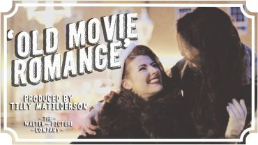Old Movie Romance with Jessica and Claudia Kellgren-Fozard