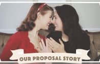 Jessica and Claudia – Our Proposal Story