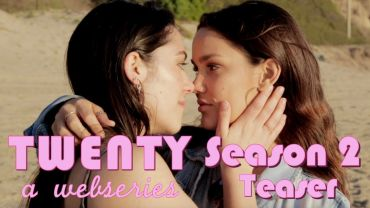 Twenty – Season 2 – Official Teaser