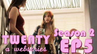Twenty – Season 2, Episode 5 – Valerie