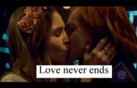 Waverly & Nicole (Wynonna Earp) – Love Never Ends