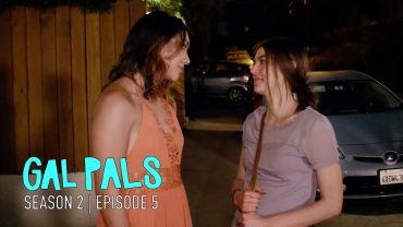 Gal Pals – Season 2, Episode 5 – Meet The Parents