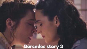 Barbara & Mercedes (Perdona Nuestros Pecados) – Part 2