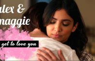 Alex & Maggie (Supergirl) – I Get To Love You