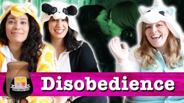 "Drunk Lesbians Watch ""Disobedience"" (Feat. Aliee Chan & Lys Perez)"
