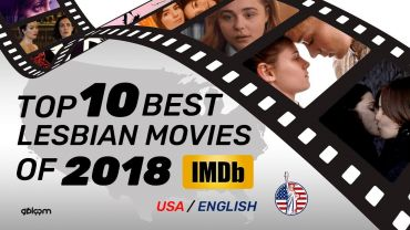 Top 10 Best Lesbian Movies of 2018