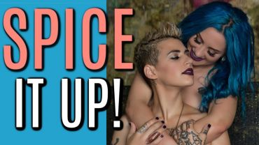 Cali & Divine – 11 Tips To Keeping the Romance Alive & Avoiding Lesbian Bed Death