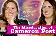 "Drunk Lesbians Watch ""The Miseducation Of Cameron Post"" (Feat. Brittany Ashley)"