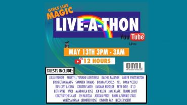 Girls Like Magic – LIVE-A-Thon
