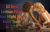 10 Lesbian Movies You Might Have Missed in 2019