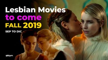 Upcoming Lesbian Movies Fall and Winter 2019