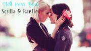 Raelle & Scylla (Motherland: Fort Salem) – Still Have You