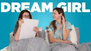 Pillow Talk – Meeting Our Dream Girls!