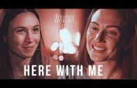 Waverly & Nicole (Wynonna Earp) – Here With Me