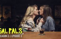 Gal Palls – Season 3, Episode 2 –  Bad Vibes